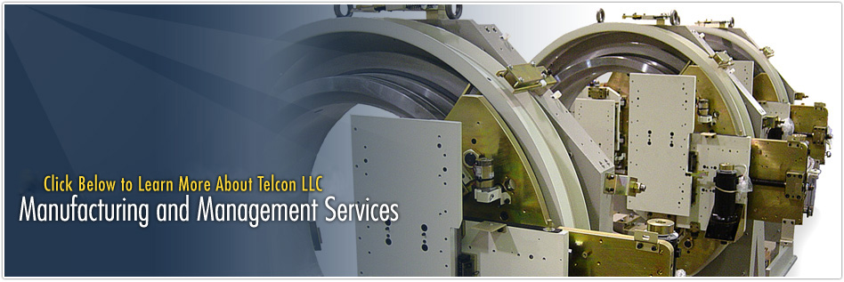 Click Below to Learn More About Telcon Incorporated Manufacturing and Management Services